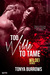Too Wilde to Tame (Wilde Security, #5) by Tonya Burrows