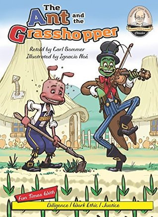 The Ant and the Grasshopper (Sommer-Time Story Classic Series Book 13)