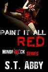 Paint It All Red (Mindf*ck, #5)