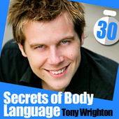 The Secrets of Body Language in 30 Minutes