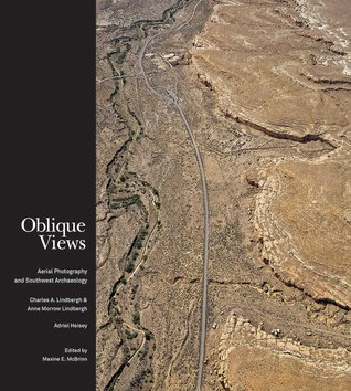 Oblique Views: Aerial Photography and Southwest Archaeology