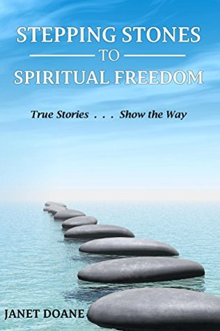 Stepping Stones to Spiritual Freedom
