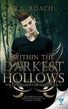 Book cover for Within The Darkest Hollows (The Demon Hunters Series Book 2)
