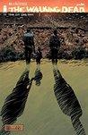 The Walking Dead, Issue #164 by Robert Kirkman