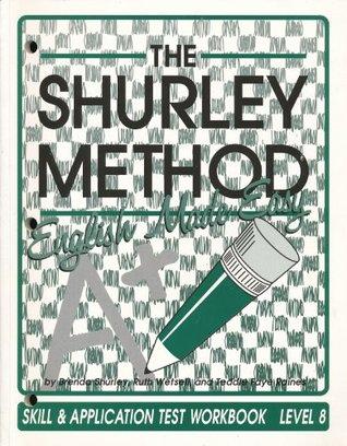 The Shurley Method: Skill & Application Test Workbook Level 8