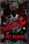 Obsidian Sky (Dark Sky #3)