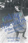 Poking Chocolates: And Other Rude Habits