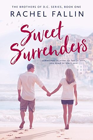 Sweet Surrenders (The Brothers of D.C. Series Book 1)