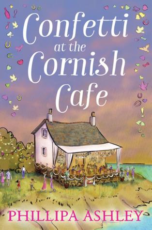 Confetti at the Cornish Cafe (The Cornish Cafe series - #3)