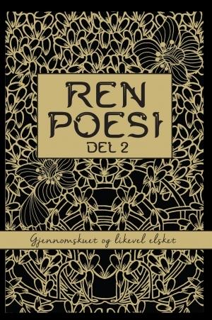 Ren Poesi Del 2 by Ellen Wisløff