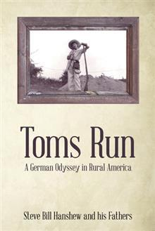 Toms Run by Steve Bill Hanshew and His ...