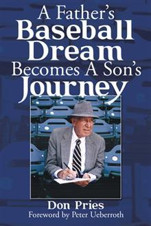 A Father's Baseball Dream Becomes a Son's Journey