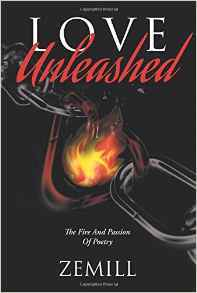 Love Unleashed: The Fire And Passion Of Poetry