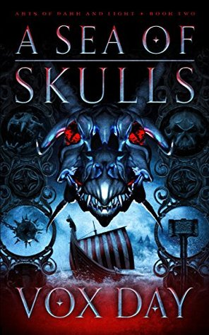 A Sea of Skulls (Arts of Dark and Light #2)
