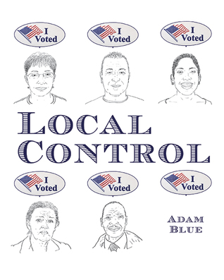 Local Control by Adam Blue