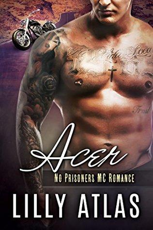 Acer (No Prisoners MC #3)