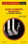 Il grande errore by Mary Roberts Rinehart