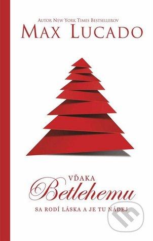 Vďaka Betlehemu