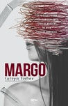 Margo by Tarryn Fisher