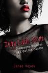 Dirty Little Secret (Champagne Bubbles & Lipstick Stains #2)