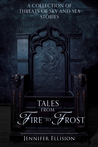 Tales From Fire to Frost: A Collection of Threats of Sky and Sea Stories (Threats of Sky and Sea, #4)