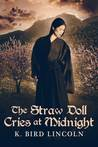 The Straw Doll Cries at Midnight (Tiger Lily #2)