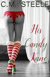 His Candy Kane (The Kane Family #3)
