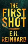 The First Shot (Dedicated to Death, #1)