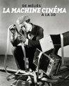 La machine cinéma : De Méliès à la 3D