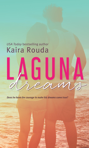 Laguna Dreams, Laguna Beach Book 5