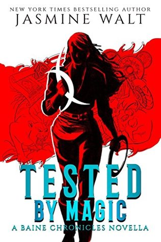 Tested by Magic by Jasmine Walt