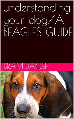 understanding your dog/A BEAGLES GUIDE