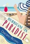 Hurricane in Paradise by Deborah  Brown
