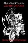 DarkTime Complex: Zenith Origins