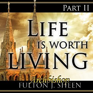 Life Is Worth Living, Part 2