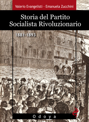 Storia del Partito Socialista Rivoluzionario 1881-1893