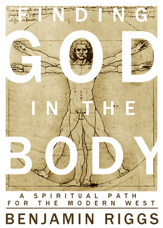 Finding God in the Body by Benjamin Riggs