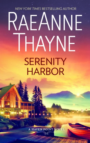 Serenity Harbor (Haven Point #6) by RaeAnne Thayne