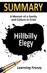 Download Summary: Hillbilly Elegy: A Memoir of A Family and Culture in Crisis