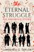 The Eternal Struggle by Lawrence G. Taylor
