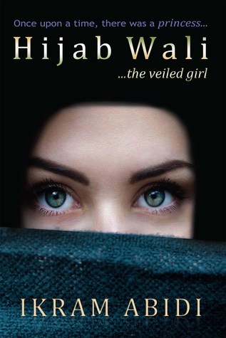 Hijab wali ...the veiled girl par Ikram Abidi