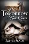 If Tomorrow Never Comes, Part 1