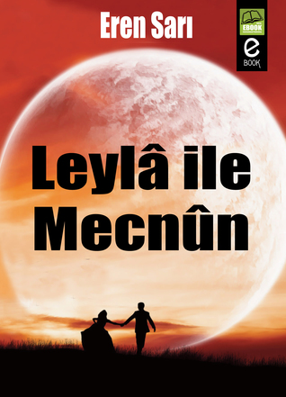 Leylâ ile Mecnûn