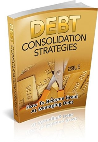 Debt Consolidation Strategies (Self Help)