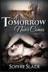 If Tomorrow Never Comes, Part 2