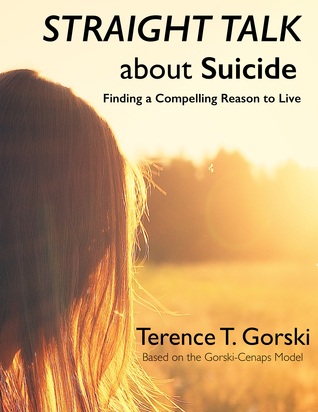 Straight Talk About Suicide: Finding a Compelling Reason to Live