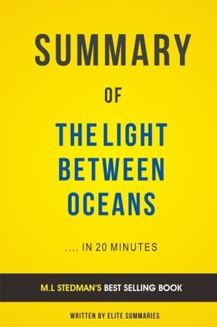 The Light Between Oceans By Ml Stedman Summary Analysis By