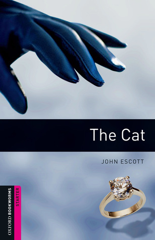 The Cat (Oxford Bookworms Starter)