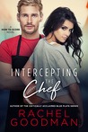 Intercepting the Chef (How to Score, #1)