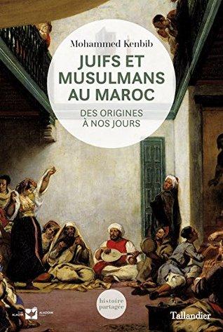 juifs-et-musulmans-au-maroc-des-origines--nos-jours-histoire-partage
